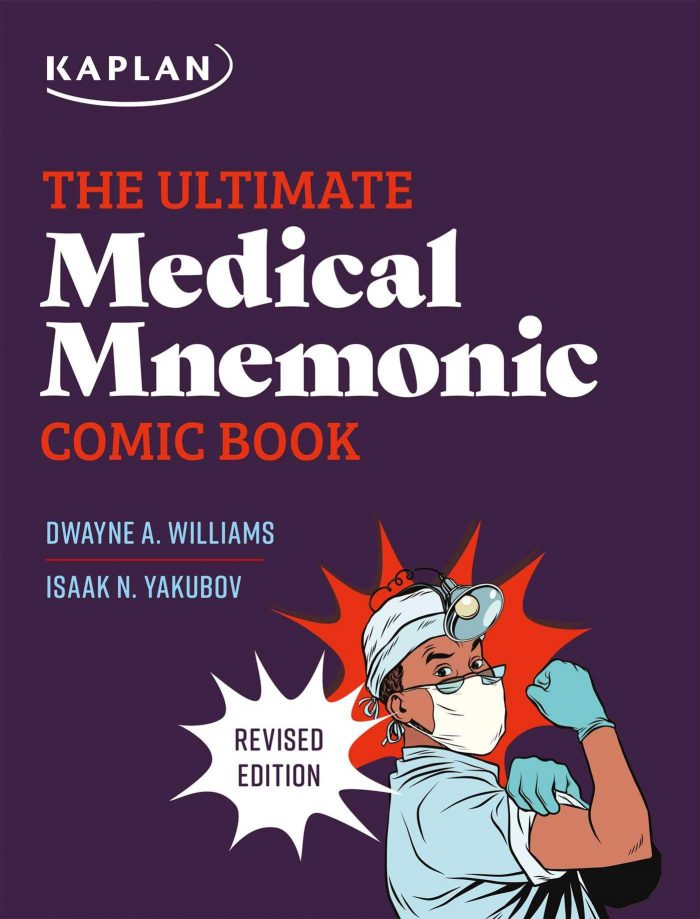 The Ultimate Medical Mnemonic Comic Book: 150+ Cartoons and Jokes for Memorizing